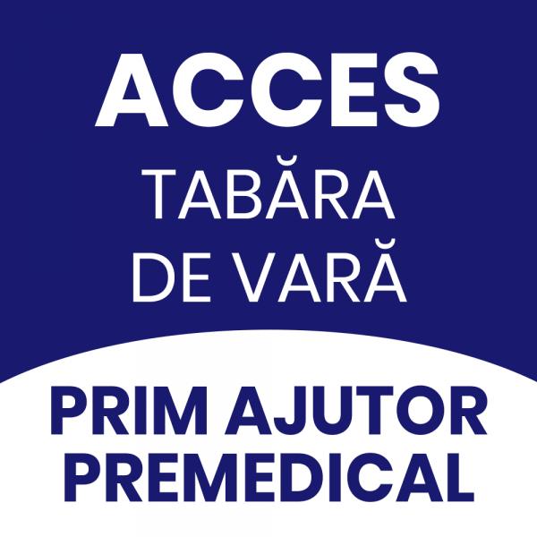 acces_tabara_de_vara_prim_ajutor_premedical